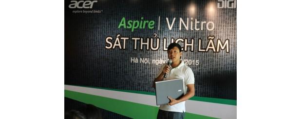 Acer giới thiệu laptop cho game và giải trí Aspire V-Nitro tại Hà Nội